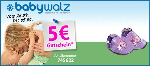 Baby Walz - 5,- EUR Rabatt zum Muttertag - 26.04-09.05.10