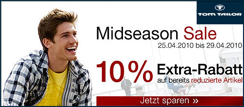 Tom Tailor - Midseason SALE - 10% Rabatt - 25.04-29.04.10